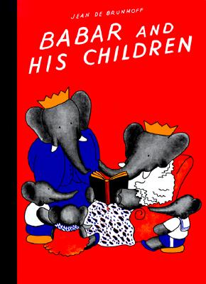 Babar and His Children By Brunhoff, Jean de